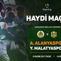 A. Alanyaspor FC E.Y. Malatyaspor'a karşı